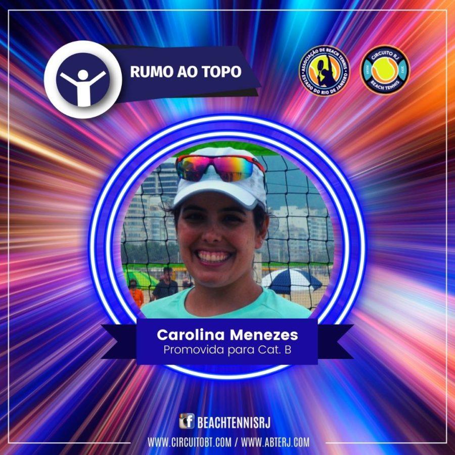 Carolina Menezes - Promovida Cat B